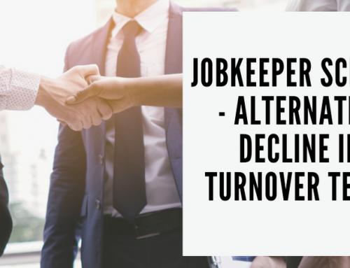 JobKeeper Scheme – Alternative Decline in Turnover Tests